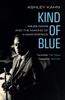 Ashley Kahn - Kind Of Blue artwork