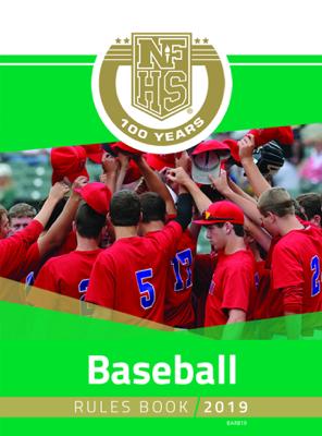 2019 NFHS Baseball Rules Book - NFHS book