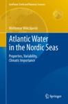 Atlantic Water In The Nordic Seas