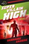 Supervillain High