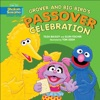Grover And Big Birds Passover Celebration