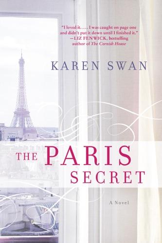 Karen Swan - The Paris Secret