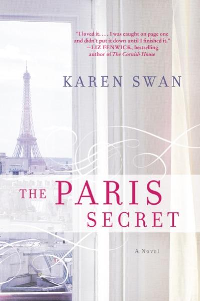The Paris Secret - Karen Swan book cover