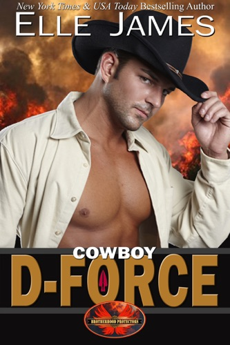 Elle James - Cowboy D-Force