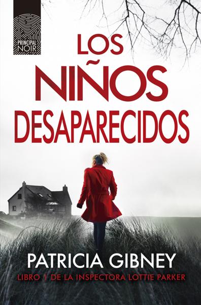 Los niños desaparecidos by Patricia Gibney