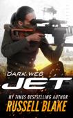 Jet: Dark Web