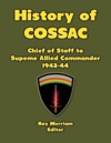 History Of Cossac Chief Of Staff To Supreme Allied Commander 1943-44