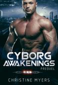 Cyborg Awakenings