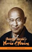 Shunryu Suzuki's Words of Wisdom: Quotes of a Soto Zen Monk