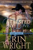 Arrested by Love