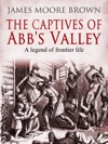 The Captives Of Abbs Valley