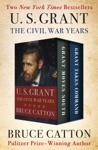 U S Grant The Civil War Years