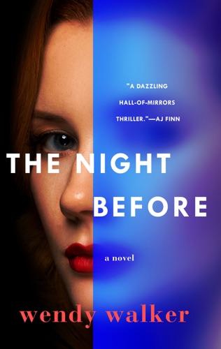 Wendy Walker - The Night Before