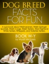 Dog Breed Facts For Fun Book W-Y
