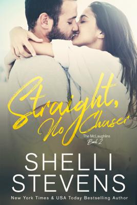 Straight, No Chaser - Shelli Stevens book