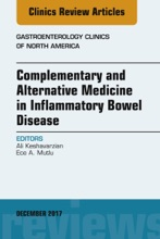 Complementary and Alternative Medicine in Inflammatory Bowel Disease, An Issue of Gastroenterology Clinics of North America