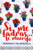 Verónica Valenzuela - Si me ladras… te muerdo portada
