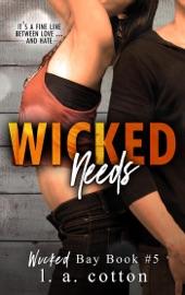 Wicked Needs