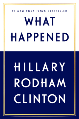 What Happened - Hillary Clinton book