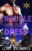 Lori Sjoberg - Trouble in a Tight Dress  artwork
