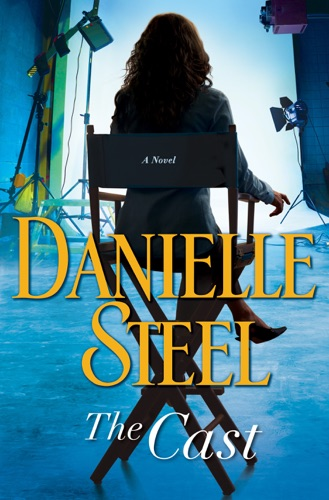 Danielle Steel - The Cast