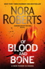 Nora Roberts - Of Blood and Bone artwork