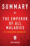 Summary Of The Emperor Of All Maladies