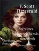 F. Scott Fitzgerald Szerelmes Idegenek és Más Történetek Fordította Ortutay Péter