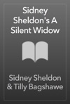 Sidney Sheldons The Silent Widow
