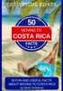 Norm Schriever - 50 Fun and Useful Facts About Moving to Costa Rica  artwork