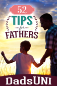 52 Tips for Fathers