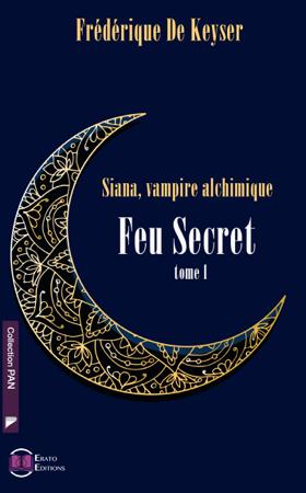 Siana Vampire Alchimique - Frédérique de Keyser