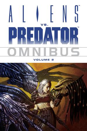 Aliens vs. Predator Omnibus Volume 2 - Various Authors