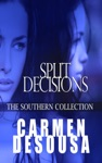 Split Decisions The Southern Collection Charlotte - Book Two