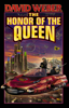 David Weber - The Honor of the Queen artwork