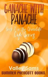 Ganache With Panache book