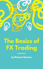 THE BASICS OF FX TRADING