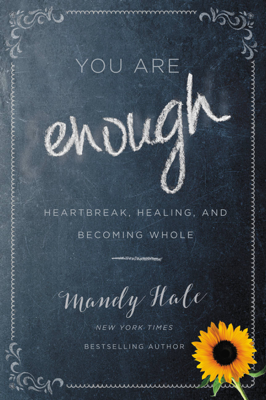 You Are Enough - Mandy Hale book
