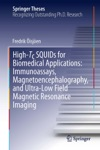 High-Tc SQUIDs For Biomedical Applications Immunoassays Magnetoencephalography And Ultra-Low Field Magnetic Resonance Imaging