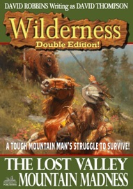 WILDERNESS DOUBLE EDITION 12: THE LOST VALLEY / MOUNTAIN MADNESS