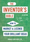 The Inventors Bible Fourth Edition