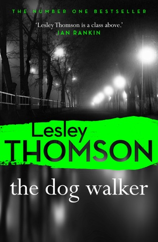Lesley Thomson - The Dog Walker