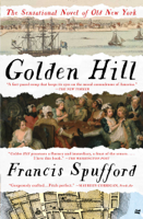 Francis Spufford - Golden Hill artwork