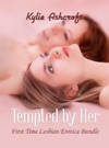 Tempted By Her First Time Lesbian Erotica Bundle