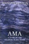 Ama A Story Of The Atlantic Slave Trade