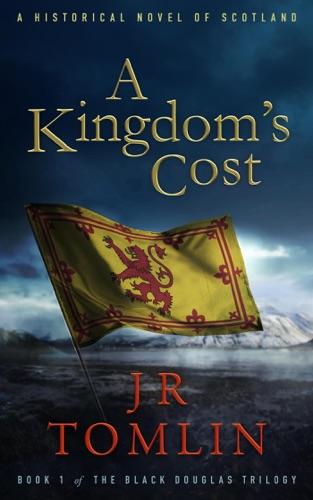 A Kingdom's Cost - J. R. Tomlin - J. R. Tomlin