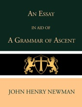 An Essay In Aid Of A Grammar Of Ascent