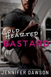 Cold Hearted Bastard - Jennifer Dawson by  Jennifer Dawson PDF Download