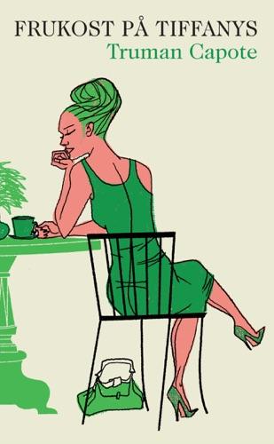 Truman Capote - Frukost på Tiffany's