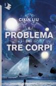 Il problema dei tre corpi Book Cover